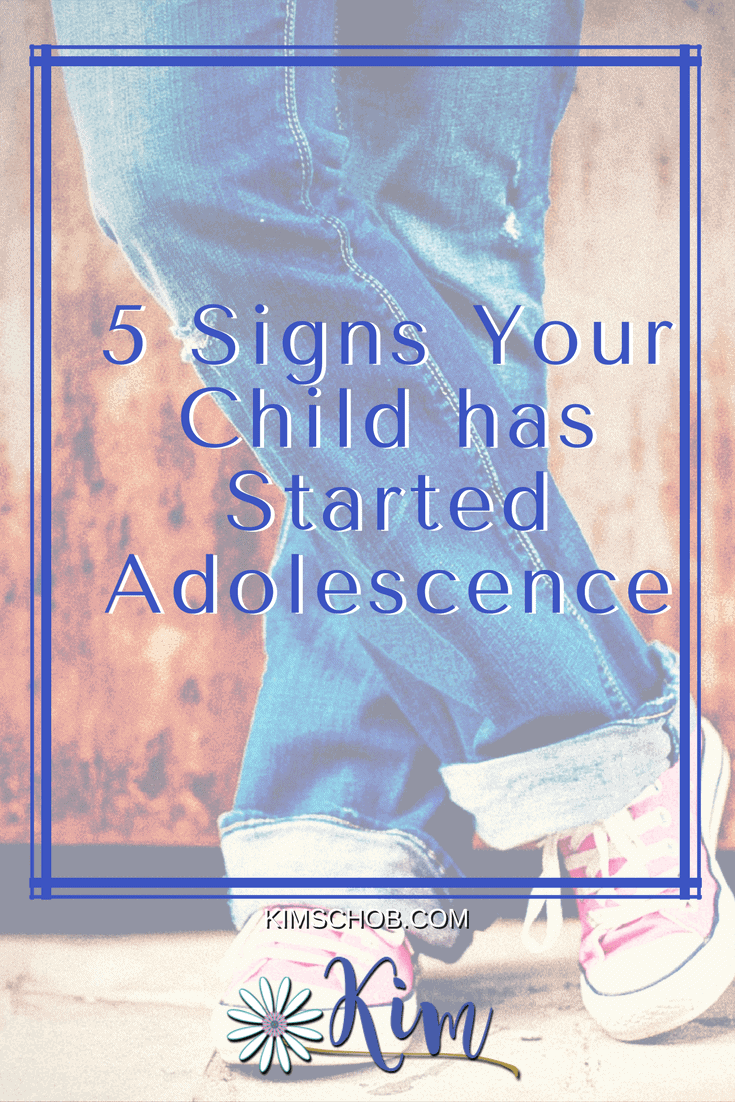 5 Signs Your Child has Started Adolescence | kimschob.com | #partenting #childdevelopment #kimschob