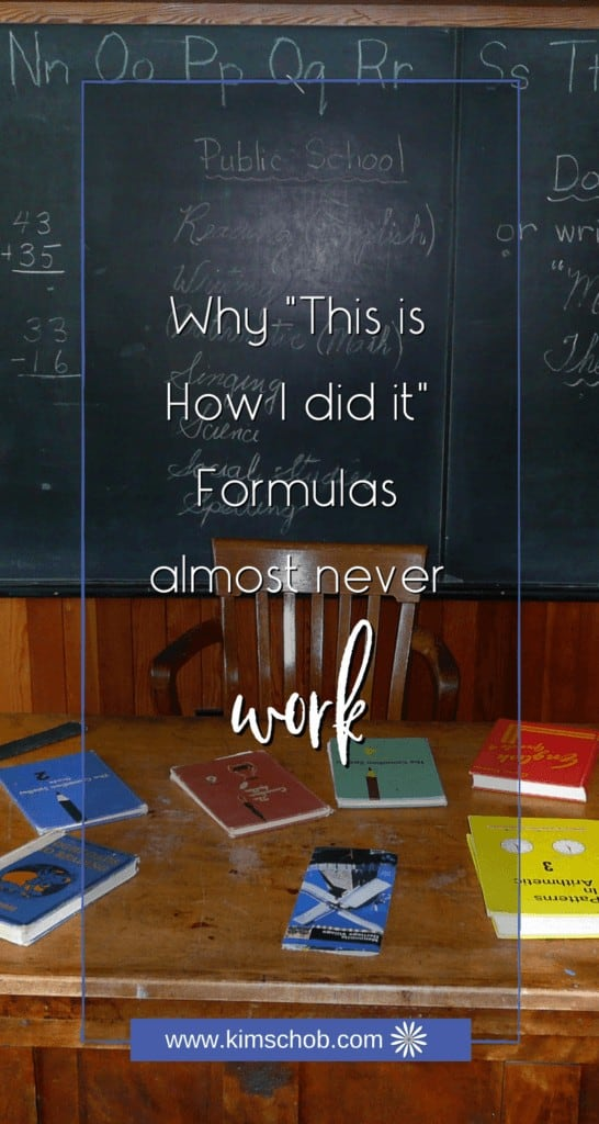 """Why """"This is How I did it"""" Formulas Almost Never Work"""