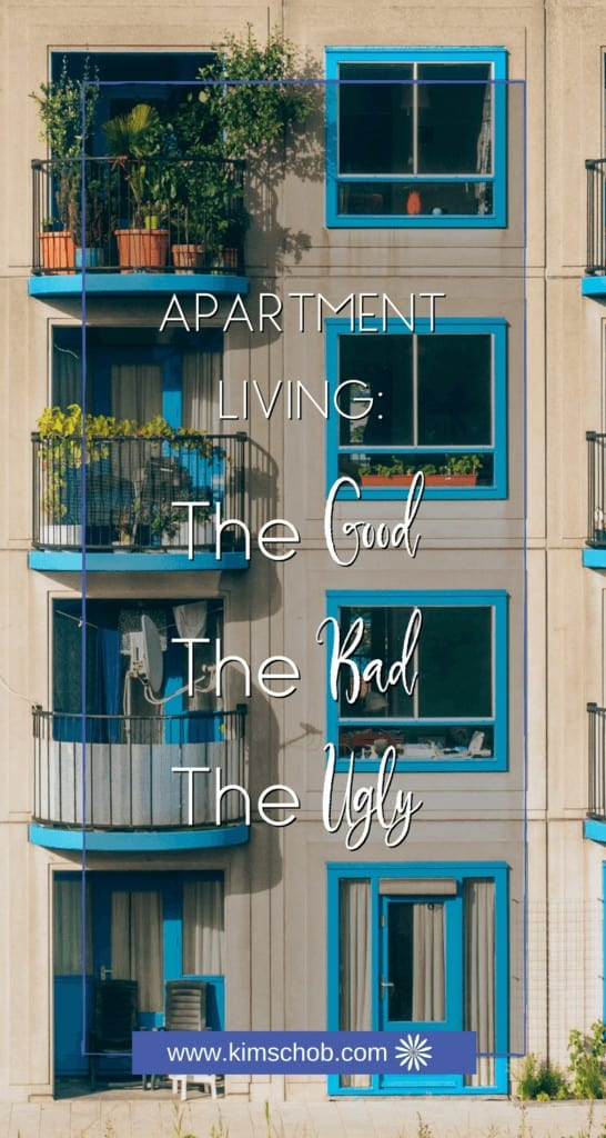 Apartment Living: the good, the bad, and the ugly