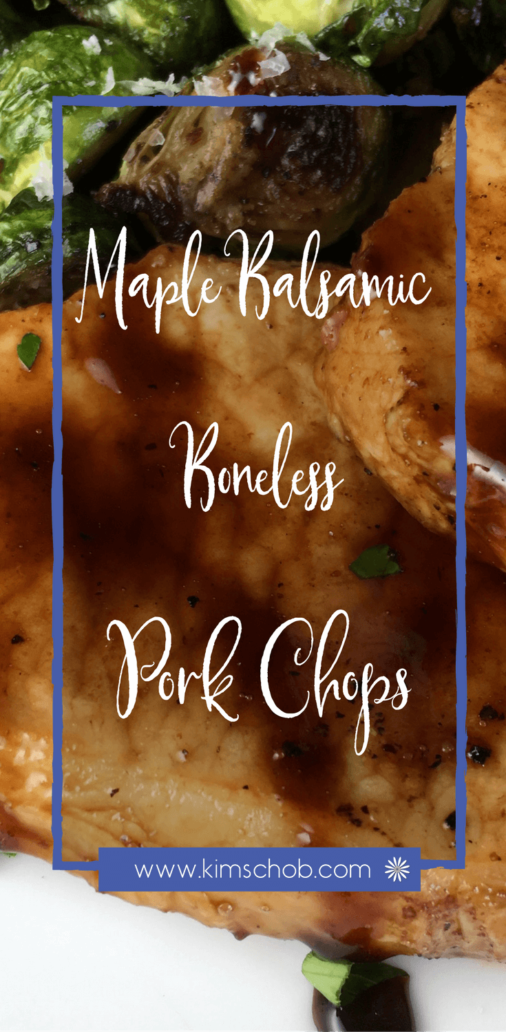 Maple-Balsamic Boneless Pork Chops is a keeper one bite and you won\'t believe this tasty dish took under 20 minutes start to finish | kimschob.com #quick #recipe #kimschob