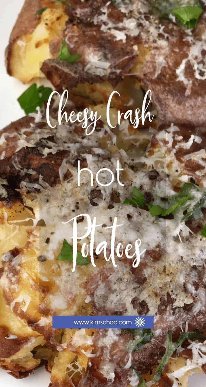 Cheesy Crash Hot Potatoes | kimschob.com #cheesycrashhotpotatoes #kimschob #sidedish