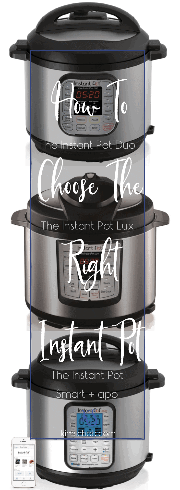 How To Choose The Right Instant Pot | kimschob.com 5-quart 6-quart or 8-quart? #instantpot #instapot #kimschob