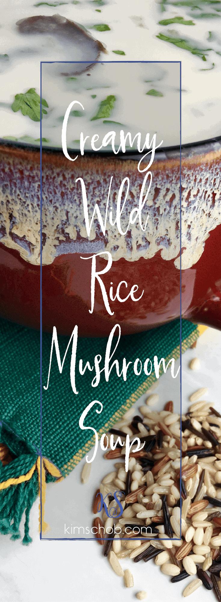 Creamy Wild Rice Mushroom Soup | kimschob.com #wildricemushroomsoup #kimschob