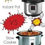 Instant Pot vs Slow Cooker • Kim Schob