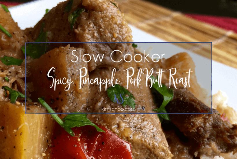 Slow Cooker-Spicy Pineapple Pork Butt Roast | kimschob.com