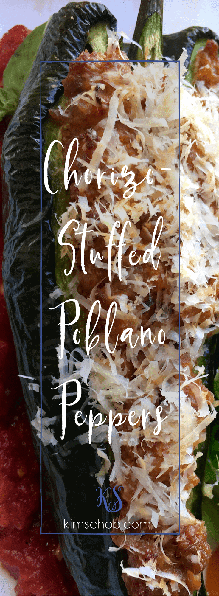 You won't believe how quick and easy these Chorizo-Stuffed Poblano Peppers are | kimschob.com #chorizostuffedpoblanopeppers #quickandeasy #kimschob