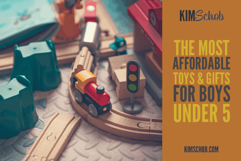 The Most Affordable Toys and Gifts for Boys Under 5 | kimschob.com