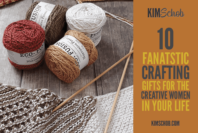 10 Fantastic Crafting Gifts for the Creative Person in Your Life | kimschob.com