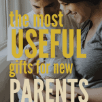 The Most Useful Gifts for New Parents | kimschob.com