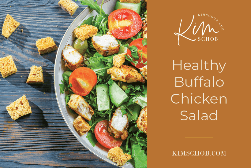 Healthy Buffalo Chicken Salad | kimschob.com