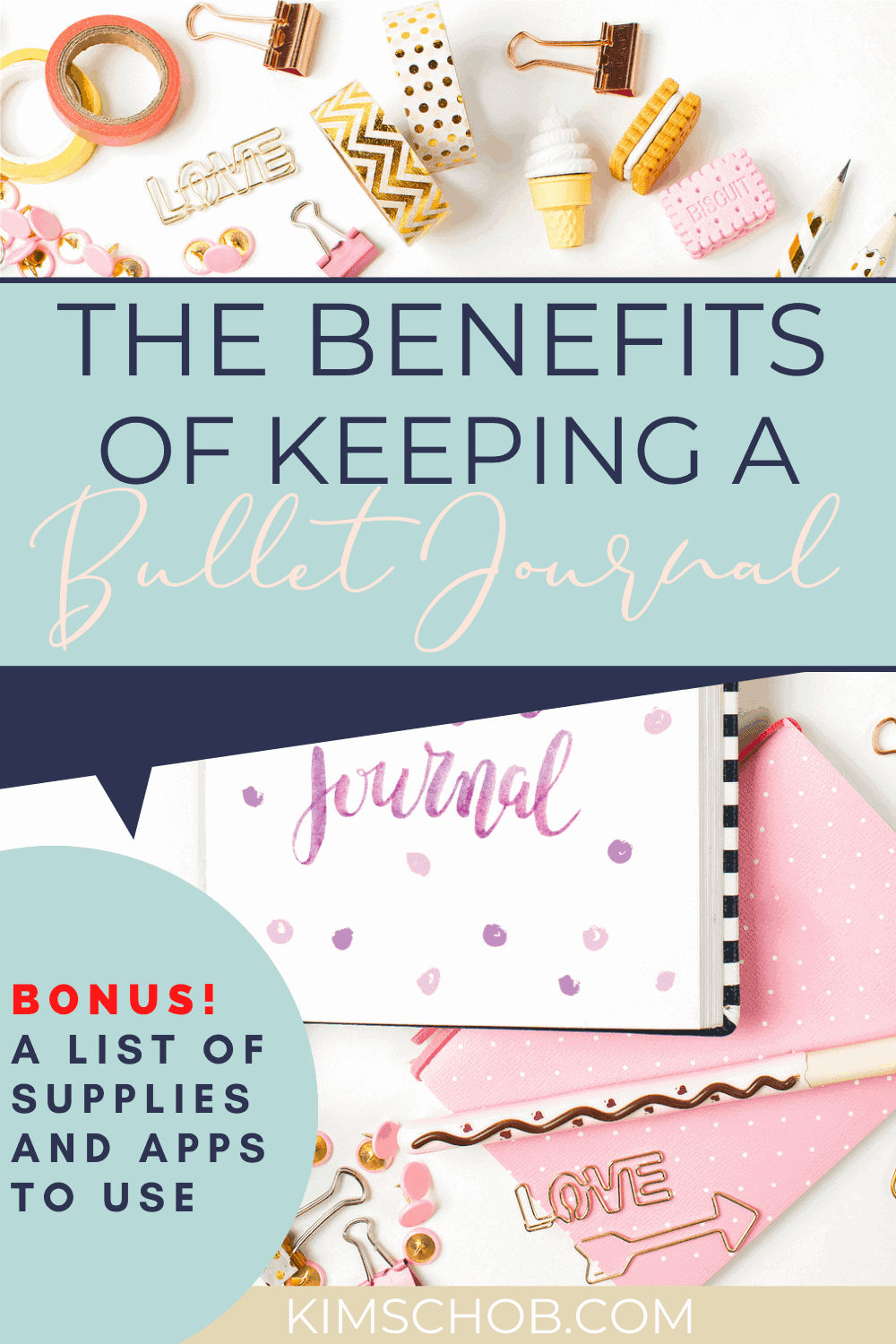 The Benefits of Keeping a Bullet Journal | kimschob.com