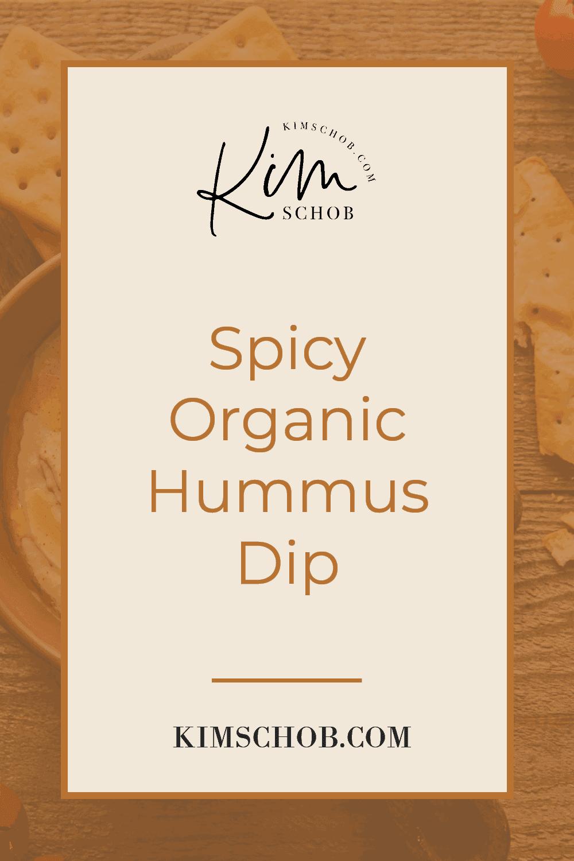 Spicy-Organic-Hummus-Dip | kimschob.com