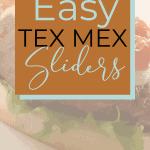 Easy Tex Mex Sliders | kimschob.com