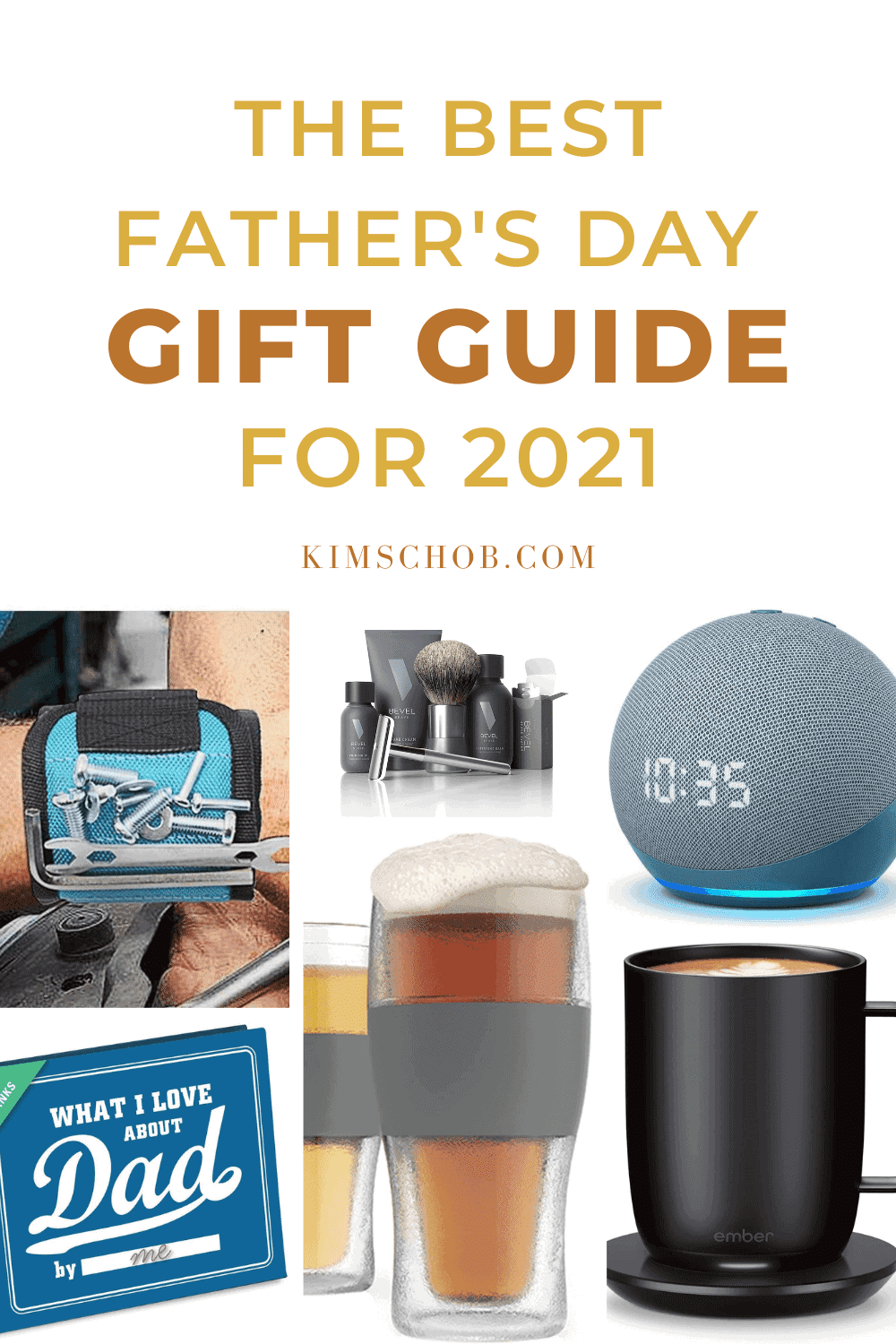 The Best Father's Day Gift Guide for 2021 | kimschob.com
