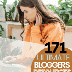 171 Ultimate Blogger Resources That Will Blow Your Mind   kimschob.com