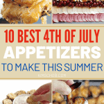 The 10 Best 4th Of July Appetizers To Make This Summer | kimschob.com